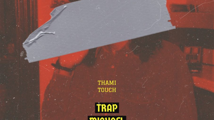 Thami Touch - Trap Michael Jackson - EP | Hype Music