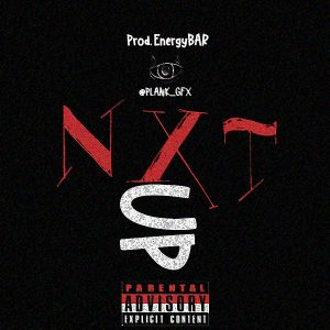 nXt UP by PlanK | prod. EnergyBAR