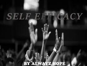 Alwayz Hope – Self Efficacy (Believe in Yourself) [Prod. Alwayz Hope]