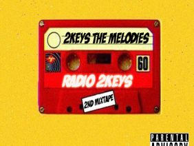 2keys The Melodies – Radio 2keys (Mixtape)
