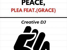 Creative DJ – Plea.(feat Grace)