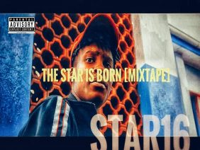 THE STAR IS BORN [ MIXTAPE ] DROPPING TOMORROW