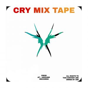 Cry Mixtape | Kruger Stallone