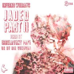 Listen To Inferno William's 'Jaded Part 2' 108010482144e64649c5a914629d17a3 260 260