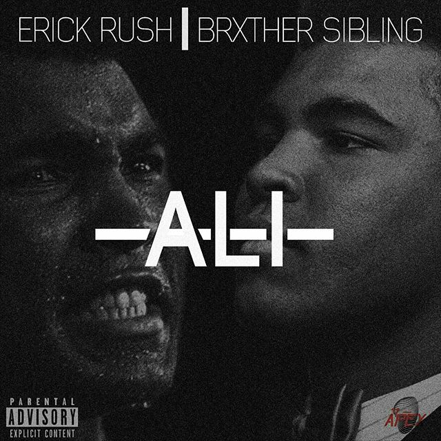 Listen To Erick Rush X Brxther Sibling's 'Ali' Joint 12446048 1156056461073473 43024841 n