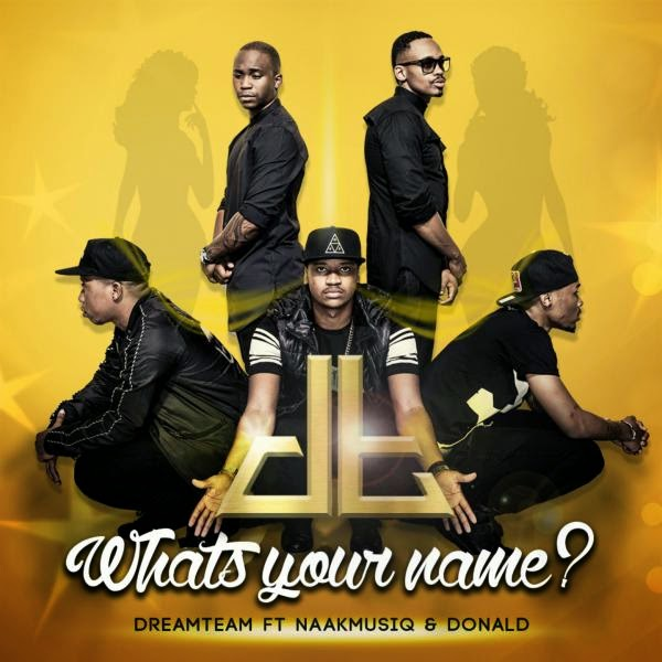 Dreamteam Drops YouTube Link for 'What's Your Name' 419135 large