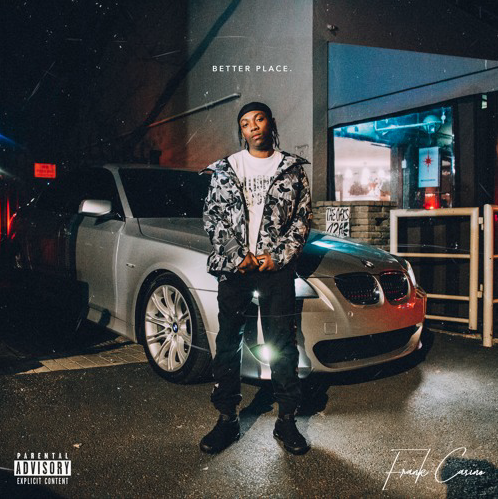Listen to Frank Casino's New 'Better Place' Joint 5996abcda1fb2133195046