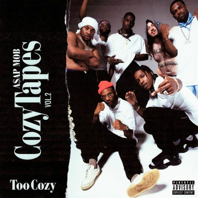 Listen to A$AP Mob's 'Cozy Tapes Vol. 2' ASAP Mob Cozy Tapes 2 Too Cozy Cover