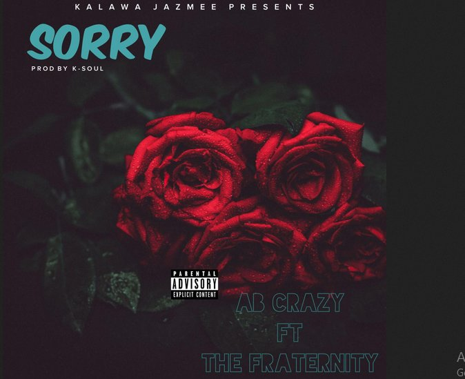 AB Crazy Drops New 'Sorry' Joint Ft. The Fraternity [Listen] C 5dYUVXYAMyhUR