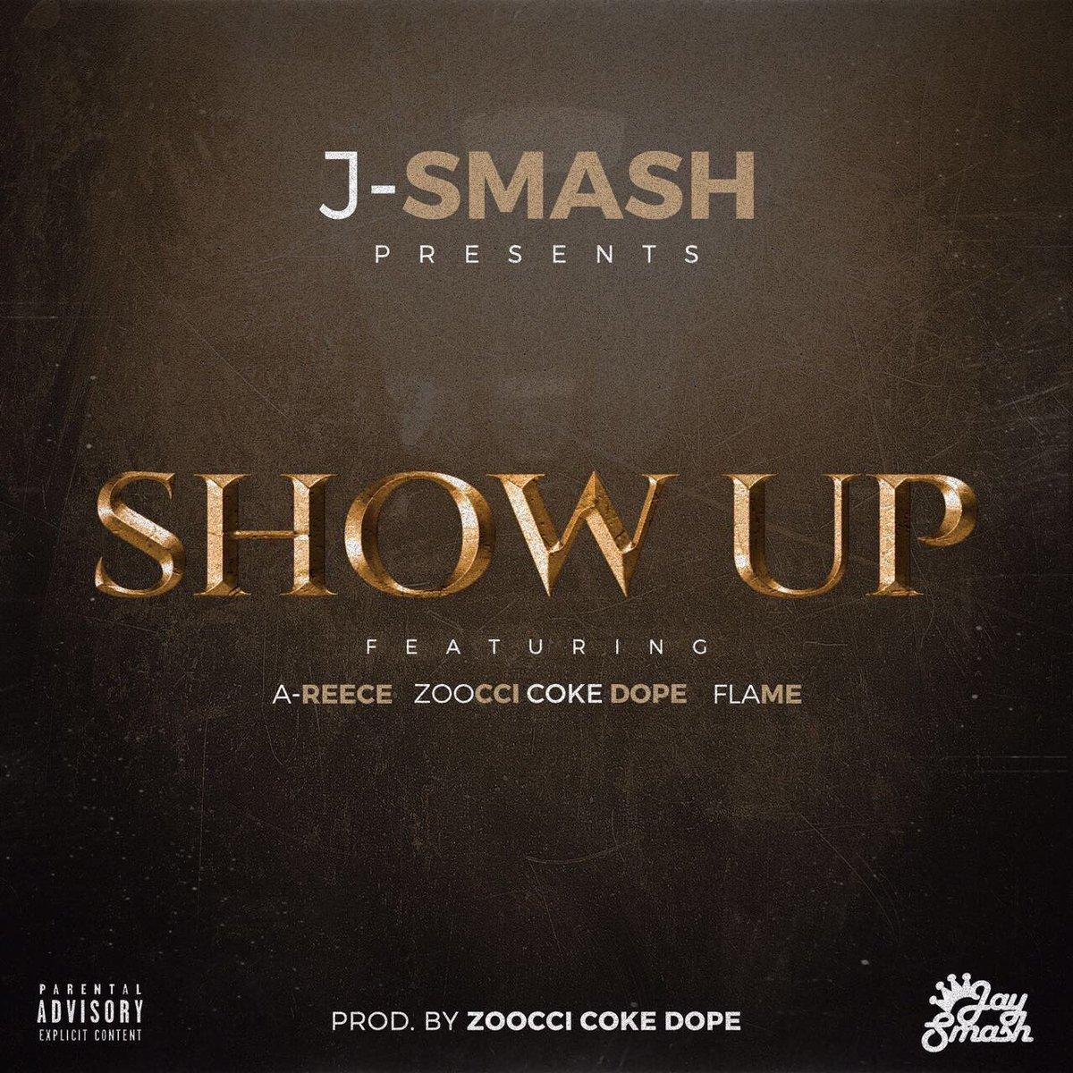Listen to J-Smash's New 'Show Up' Banger Featuring A-Reece, Zoocci Coke Dope & Flame C7HEFB3XQAA0IFH