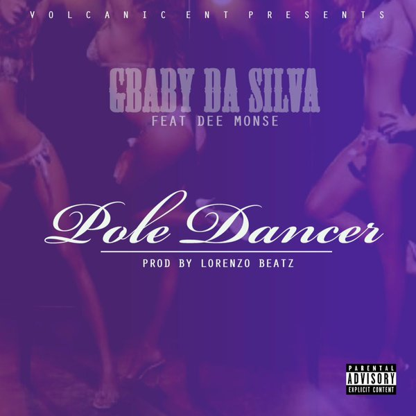Listen To GBaby Da Silva's 'Pole Dancer' Ft. Dee Monse Smooth Join CaOqKNjVAAAsz84