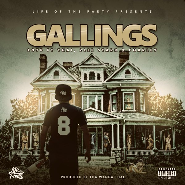 Download/Listen To LOTP's 'Gallings' Joint Ft.Thaiwanda Thai, 2LeeStark & Charley Cco bbGW4AE5HNr