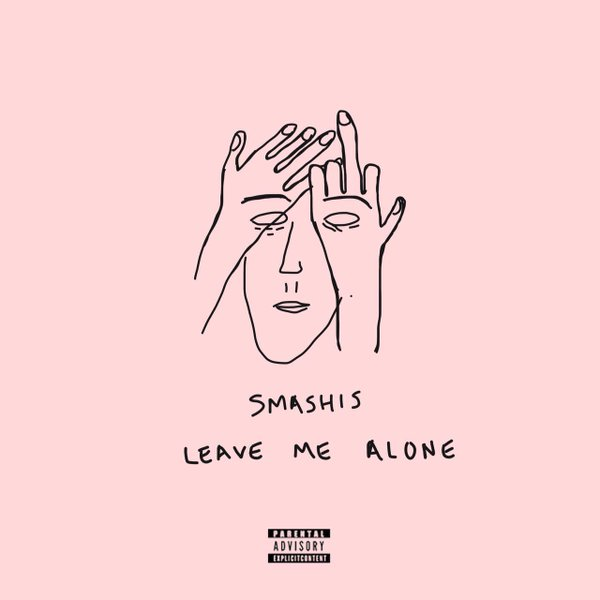 Smashis Dropping New 'Leave Me Alone' Song Today CjXORjuUgAAknKJ