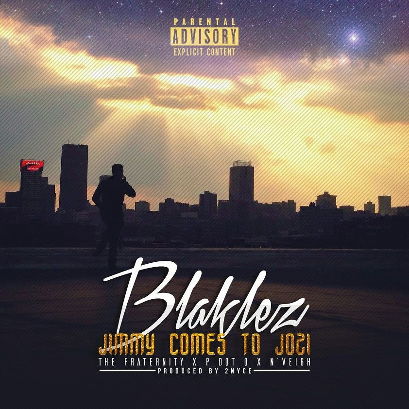 Listen to Blaklez's New 'Jimmy Comes To Jozi' Ft. The Fraternity, P DotO & N Veigh CqdIIQHW8AAyn4V