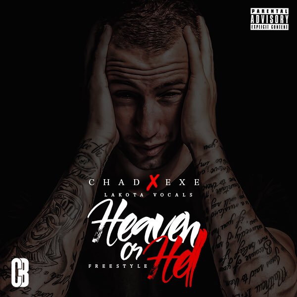 Chad Drops 'Heaven or Hell' (Freestyle) Ft. Exe [Listen] CrAa1NtW8AEJCxZ 1