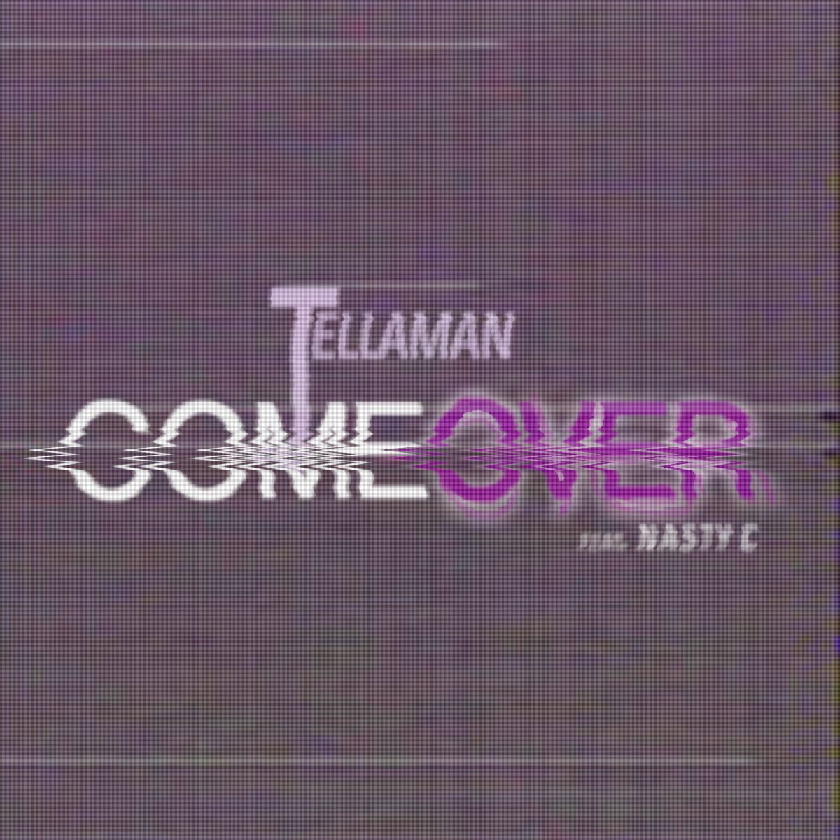 Tellaman Drops New 'Come Over' Song Ft. Nasty C [Listen] CuuuG8pWAAQJobS