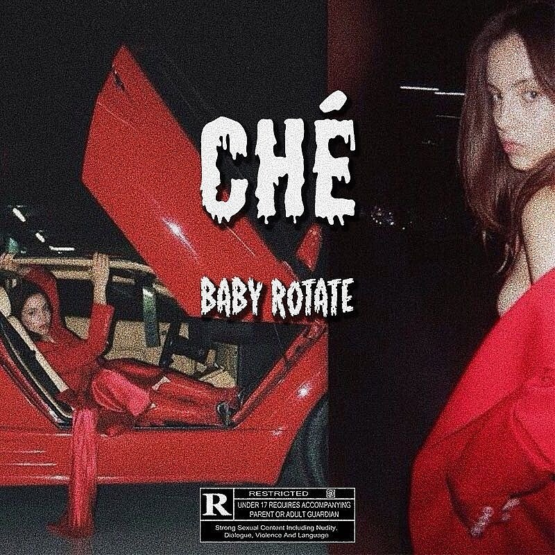 Listen to This 'BABY ROTATE' Joint By CHÉ DDbs8XGXcAEhNvx