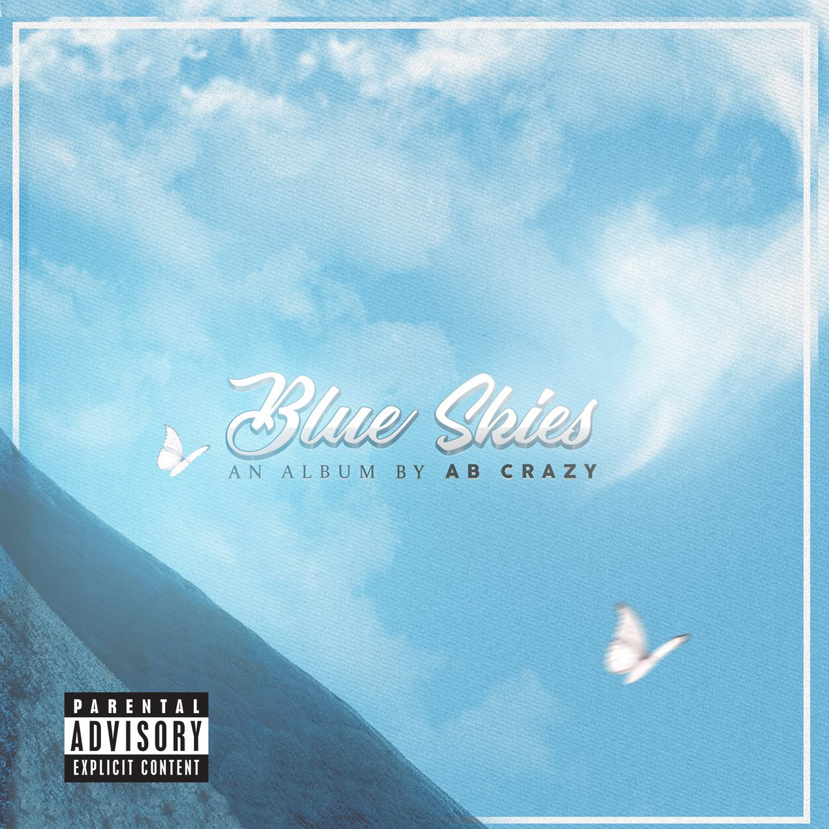 AB Crazy's New 'Blue Skies' Album Drops [Listen] DNr 1xeXUAA6W25