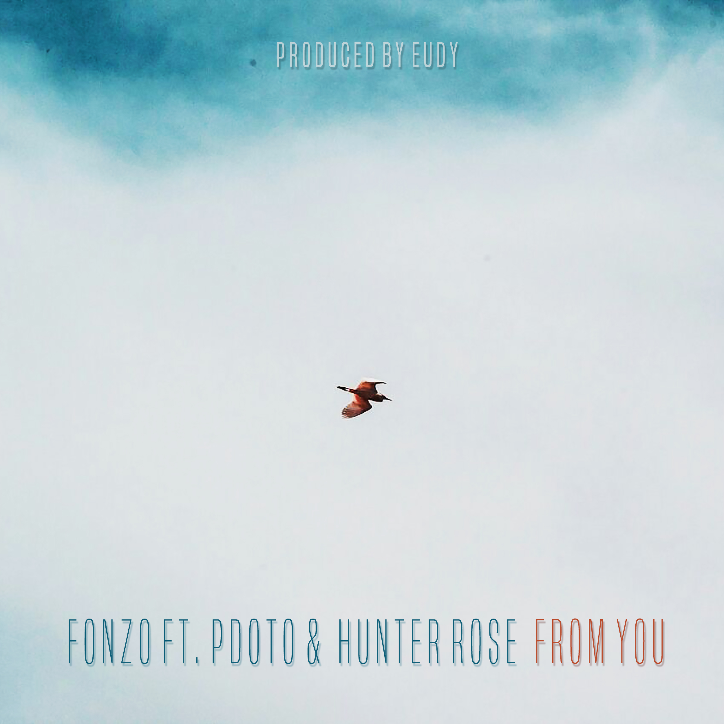 Listen To FonZo's Latest 'From You' Single Ft. PDotO & Hunter Rose From You Art