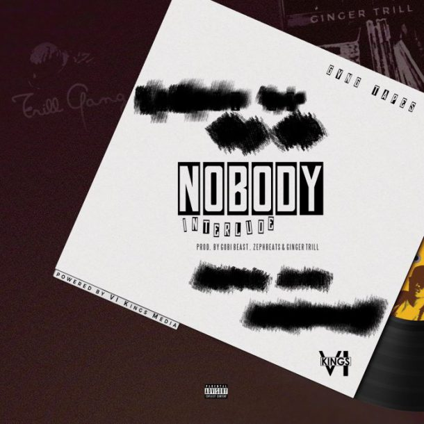 Ginger Trill Drops New 'Nobody(Interlude)' Joint [Listen] Ginger Trill Nobody Interlude