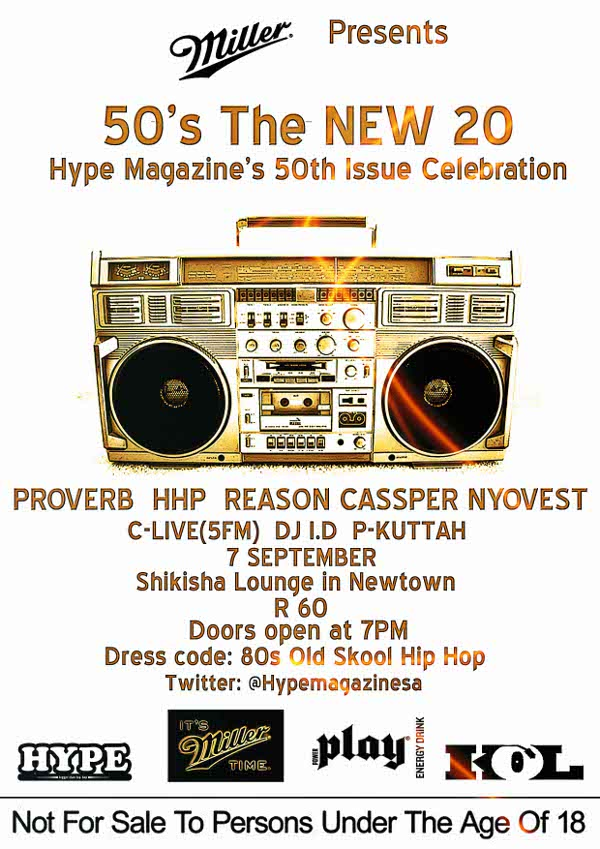 "50 is the new 20 – HYPE Magazine's ""Old Skool"" 50th Issue Celebration HYPE2"
