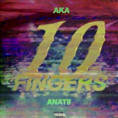 AKA and Anatii Drop New '10 Fingers' Track [Listen] IMG 20170109 103242