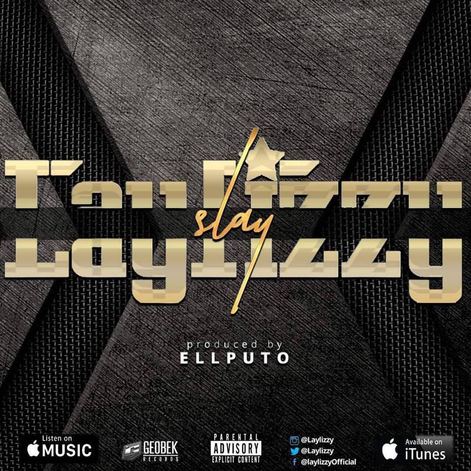Laylizzy Drops New 'SLAY' Single [Listen] Laylizzy Slay artwork