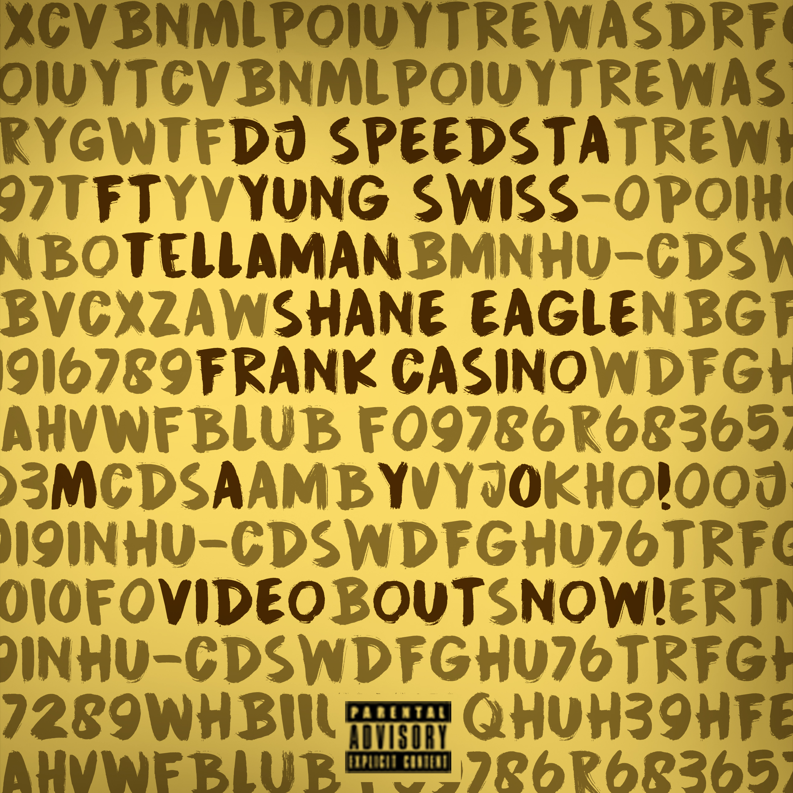 DJ Speedsta Drops New 'Mayo' Record Ft. Yung Swiss, Tellaman, Shane Eagle & Frank Casino [Listen] MAYO ART Video Out Now Fina Squarel