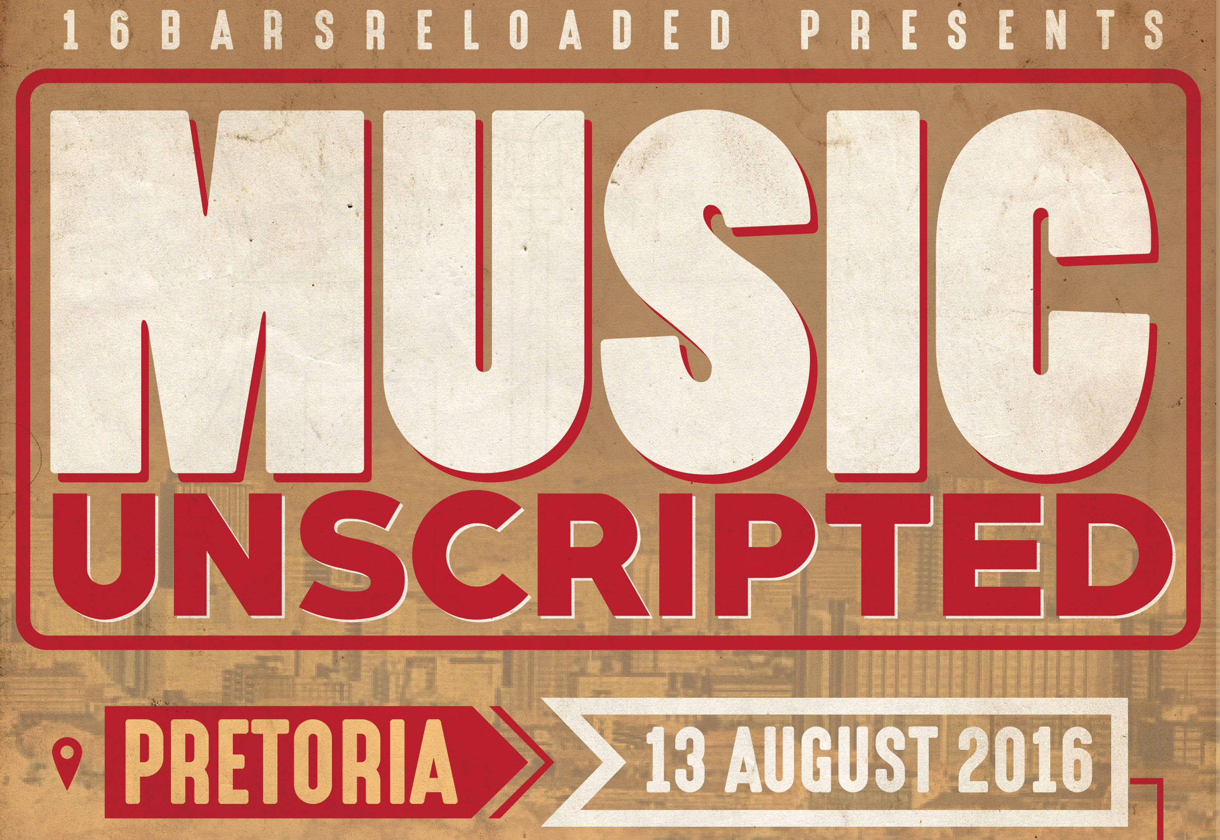 #16BarsRELOADED Presents: Music Unscripted Conference MU POSTER e1469104957161
