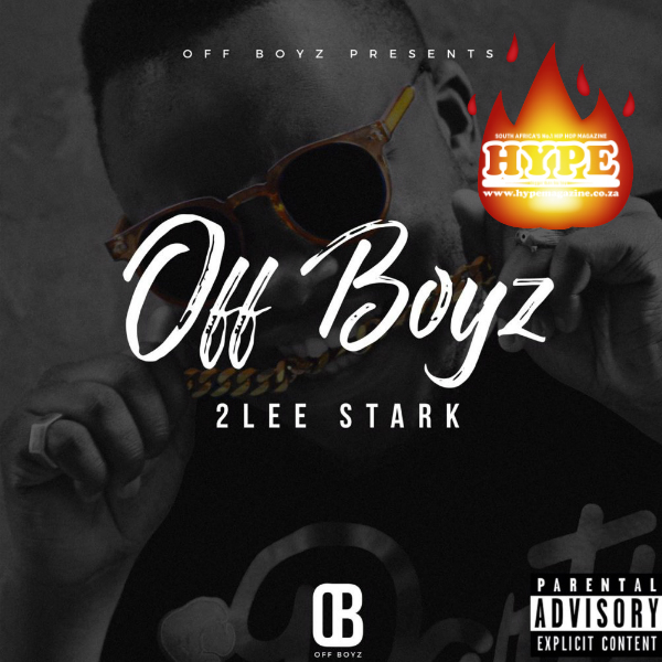 2Lee Stark – OFF BOYZ [Snog Of The Week] OFF