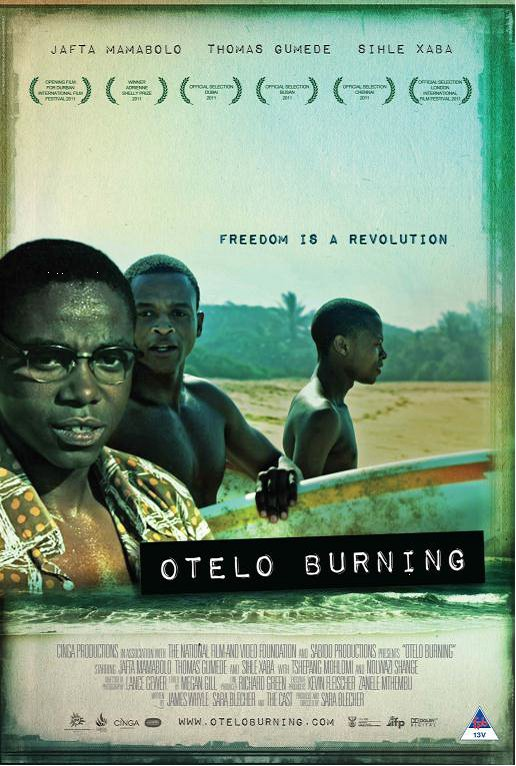 Otelo Burning – SA Film making international waves! Otelo