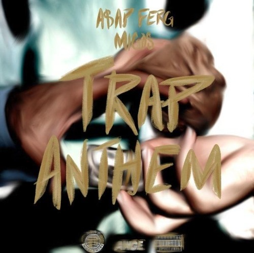 A$AP Ferg And Migos Drop 'Trap Anthem' Joint. Listen Screen Shot 2016 03 03 at 12 05 31