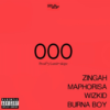 Listen To New Zingah x Maphorisa x Wizkid x Burna Boy 'OOO' Joint Untitled 3 100x100