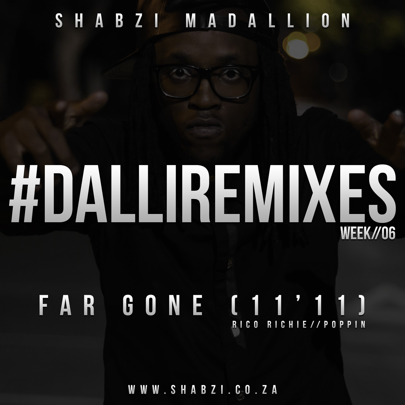 [Watch] ShabZi Madallion 'FAR GONE [11:11] FREESTYLE' Video Week06