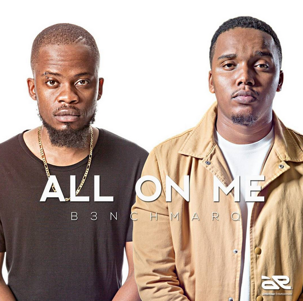 B3nchMarQ Drop New 'All On Me' Single [Download] all on me