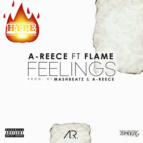 A-Reece 'Feelings' Ft. Flame [Song Of The Week] ar song