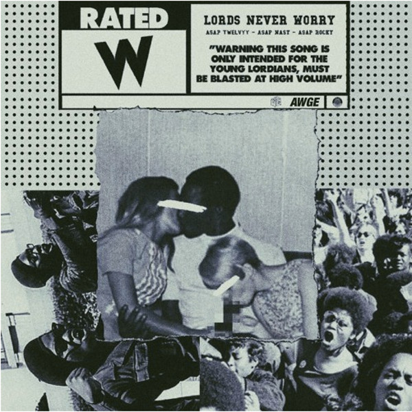 Listen To ASAP Twelvyy's 'Lords Never Worry' Ft. ASAP Nast & ASAP Rocky asap twelvy asap rocky asap nast lords never worry