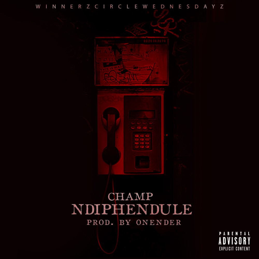Champ Drops New 'Ndiphendule' Joint [Listen] ch