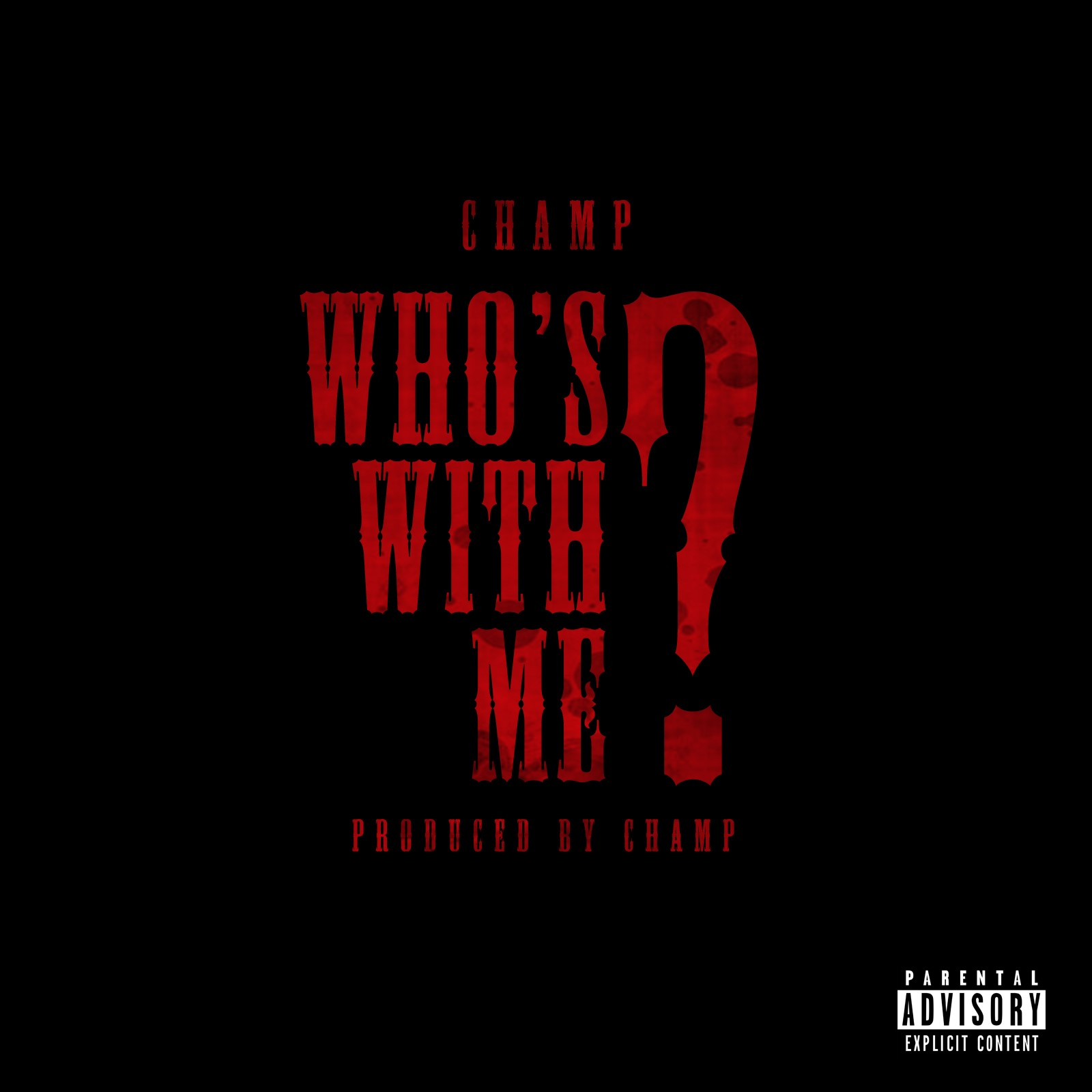 Champ Drops New 'Who's With Me' Joint [Listen/Download] champ
