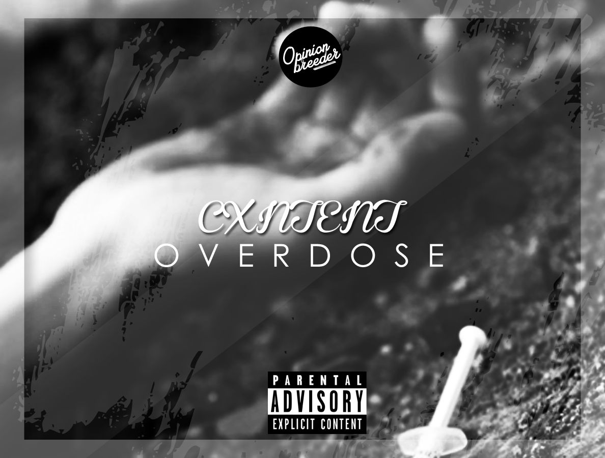 Rapper CXNTENT Drops New #OVERDOSE Joint cxntent