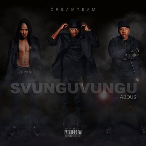 Listen To DreamTeam's 'Svunguvungu' Ft. Abdus Joint dream