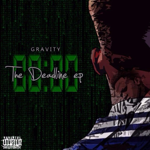 Listen to 'The Deadline' EP By Gravity gravity