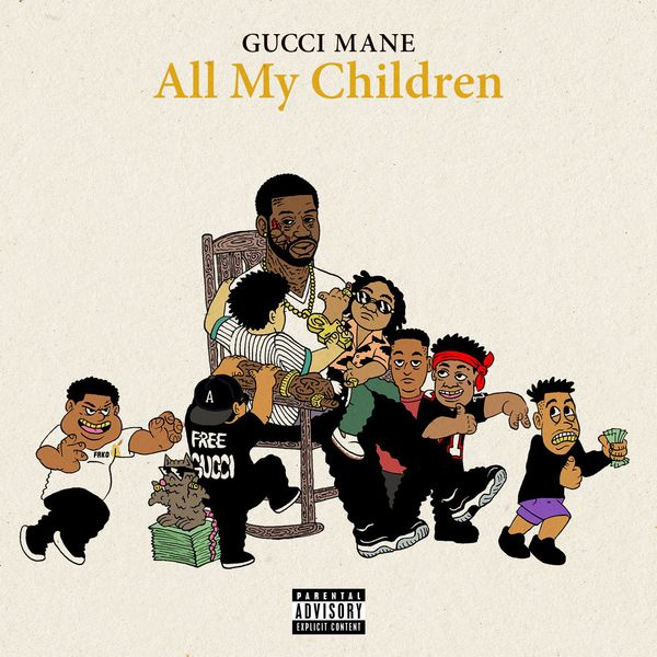 Gucci Mane Drops New 'All My Children' Joint [Listen] gucci 2 1