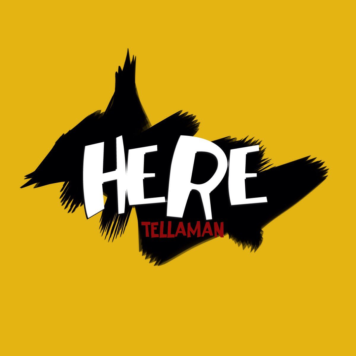 Listen To Tellaman's New 'Here' Song [Download] here