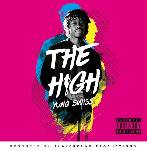 Yung Swiss, 'The High' track, dropping soon! image001 2