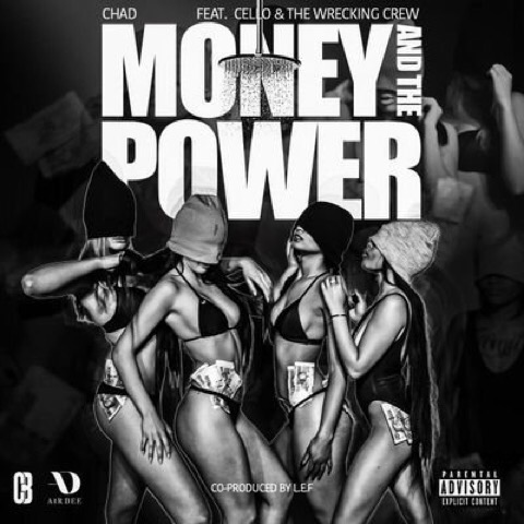 Chad Da Don Drops New 'Money And The Power' Joint [Listen] img 0371 2