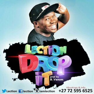 Lection Drops His New Single 'Drop It' lection