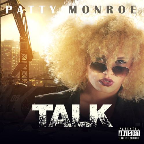 Patty Monroe Releases Her New Single 'Talk' patty2