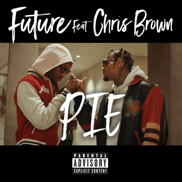 Watch Future's New 'PIE' Music Video Ft. Chris Brown pie