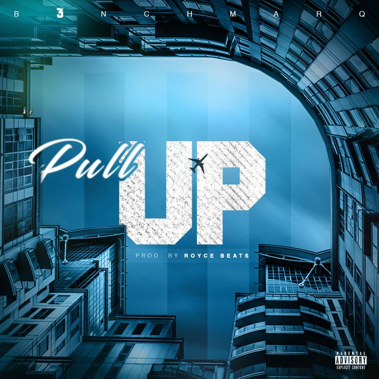 B3nchMarQ Drop New 'Pull Up' Joint [Listen/Download] pull up prod by royce beats 750 750 1507100601